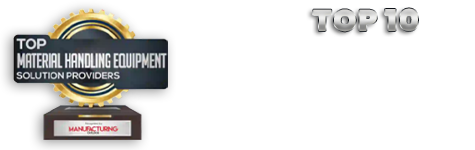 Top 10 Manufacturing Handling Equipment Solution Company for 2021 by Material Outlook